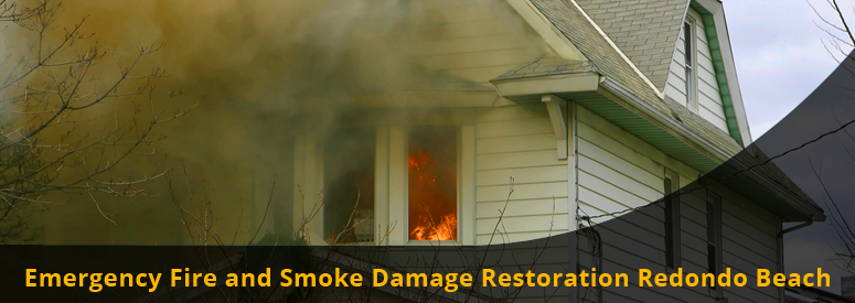Emergency Fire and Smoke Damage Redondo Beach CA